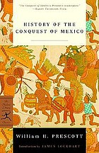 History of the conquest of Mexico, and History of the conquest of Peru
