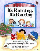 It's raining, it's pouring : a book for rainy days