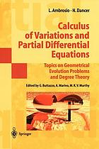 Calculus of variations and partial differential equations : topics on geometrical evolution problems and degree theory