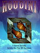 Houdini : a pictorial biography, including more than 250 illustrations