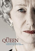 The Queen : a screenplay