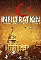 Infiltration : how Muslim spies and subversives have penetrated Washington