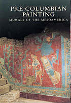 The Pre-Columbian painting : murals of the Mesoamerica