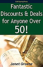Fantastic discounts & deals for anyone over 50!