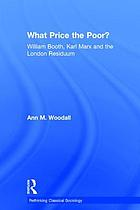 What price the poor? : William Booth, Karl Marx, and the London residuum