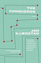 The conqueror : a novel