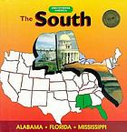 The South : Alabama, Florida, Mississippi