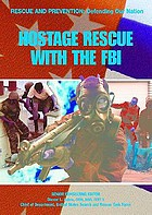 Hostage rescue with the FBI