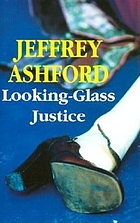 Looking-glass justice