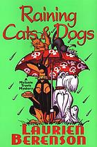 Raining cats & dogs : a Melanie Travis mystery
