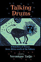 Talking drums : a selection of poems from Africa south of the Sahara