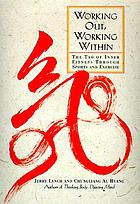 Working out, working within : the Tao of inner fitness through sports and exercise