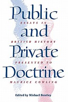 Public and private doctrine : essays in British history presented to Maurice Cowling