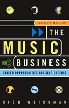 The music business : career opportunities and self defense