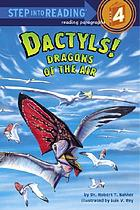 Dactyls! : dragons of the air