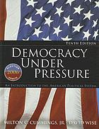 Democracy Under Pressure : an Introduction to the American Political System, 2006 Election Update