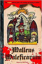 Malleus Maleficarum : or, the hammer of witches which destroyeth witches and their heresy like a most powerful spear