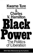Black power; the politics of liberation in America