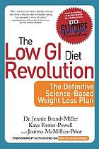 The low GI diet revolution : the definitive science-based weight loss plan
