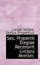 Sex. Aurelii Propertii Elegiae
