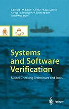 Systems and software verification : model-checking techniques and tools