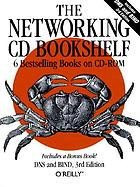 The networking CD bookshelf a complete Library on CD-ROM