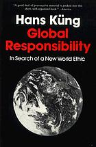 Global responsibility : in search of a new world ethic