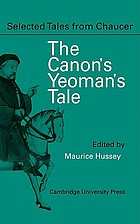 The canon's yeoman's prologue and tale, from the Canterbury tales