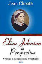 Eliza Johnson in perspective