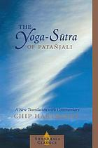 The Yoga-Sūtra of Patañjali : a new translation with commentary