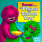 "Barney says, ""Please and thank you"""