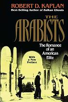 The Arabists : the romance of an American elite