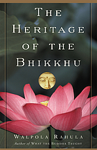 The heritage of the bhikkhu : a short history of the bhikkhu in educational, cultural, social, and political life