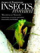 Insects revealed : monsters or marvels? Insects revealed : monsters or marvels?