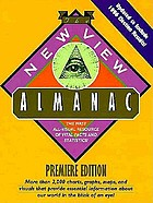 The new view almanac : the first all-visual resource of vital facts and statistics!