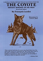 The coyote : defiant songdog of the WestThe coyote