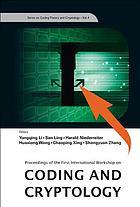 Coding and cryptology proceedings of the international workshop, Wuyi Mountain, Fujian, China 11-15 June 2007