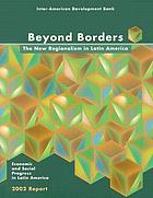 Beyond borders the new regionalism in Latin America