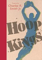 Hoop kings : poems
