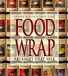 Food wrap : packages that sell