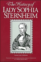 The history of Lady Sophia Sternheim extracted by a woman friend of the same from original documents and other reliable sources