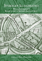 Stukeley illustrated : William Stukeley's rediscovery of Britain's ancient sites