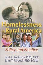 Homelessness in rural America : policy and practice