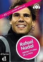 Rafael Nadal, dentro y fuera de la pista