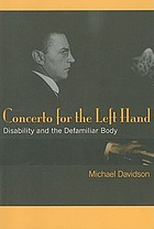 Concerto for the left hand : disability and the defamiliar body