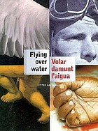 Flying over water = Volar damunt l'aigua