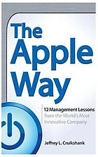 The Apple way : [12 management lessons from the world's most innovative company]
