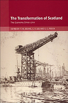 The transformation of Scotland : the economy since 1700
