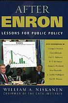 After Enron : lessons for public policy