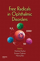 Free radicals in ophthalmic disorders